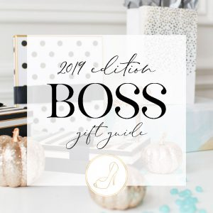 Boss Gift Guide 2019 Edition
