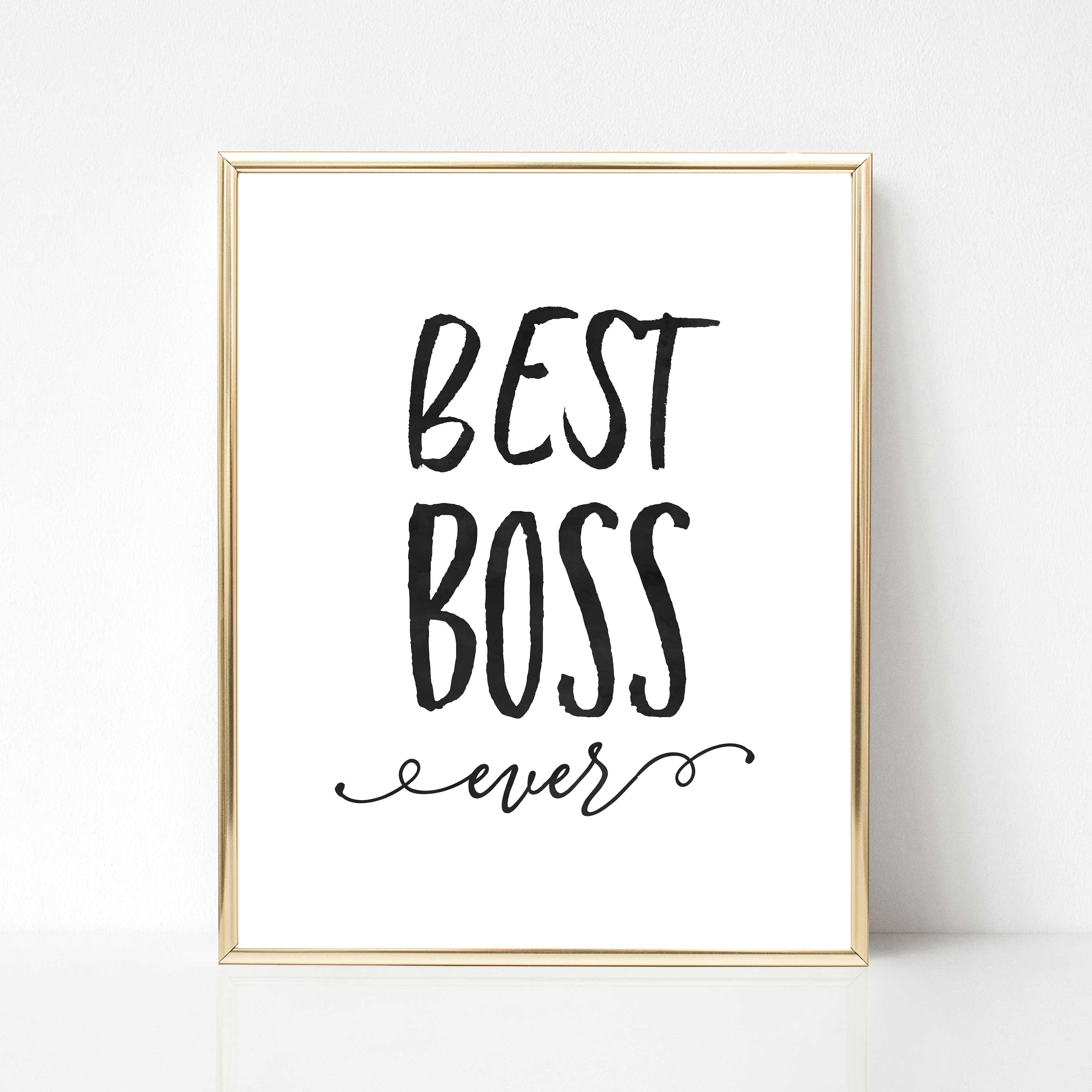 Best Boss Ever Printable Boss Gift